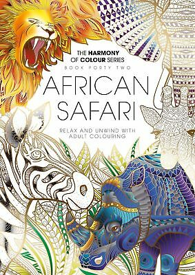 Harmony of Colour Book 42 - AFRICAN SAFARI - Adult Colouring 36 Designs - NEW