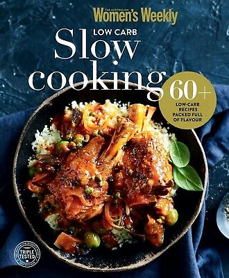 The Australian Women's Weekly - Low Carb Slow Cooking - AWW Cookbook Womens NEW