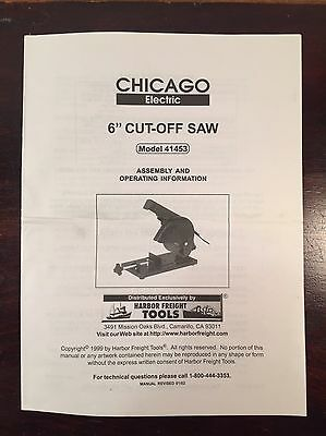 Chicago Electric 6 Inch Cut Off Saw 41453 Assembly Operating Manual Instructions