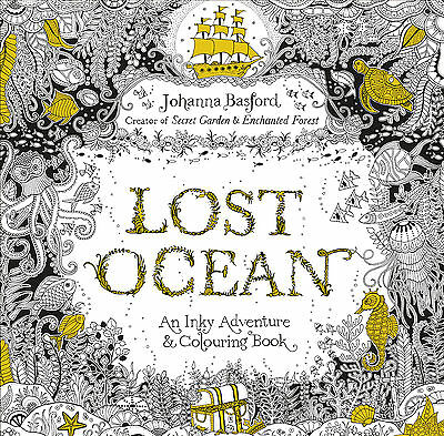 Lost Ocean An Inky Adventure Adult Colouring Book Fast Post  9780753557150