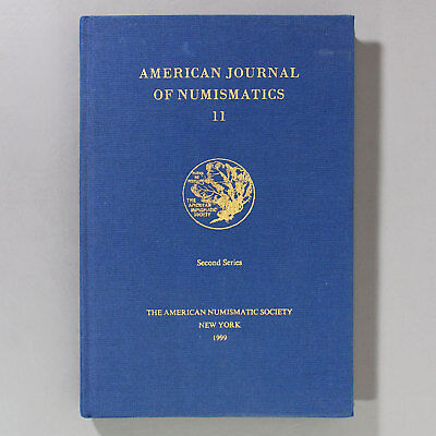 AMERICAN JOURNAL OF NUMISMATICS 11 - ANS - 1999 - HC - Western American Gold