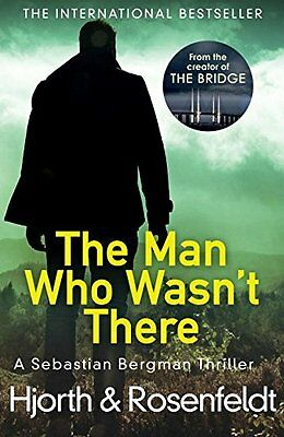The Man Who Wasn't There by Michael Hjorth Paperback Pre-Order 9781780894584