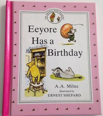Eeyore Has a Birthday Winnie-the-Pooh (1990, Hardcover, BP Book Edition)
