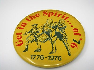 Vintage Collectible Pin Button: 1776 1976 Get in the Spirit of '76 Fife & Drums