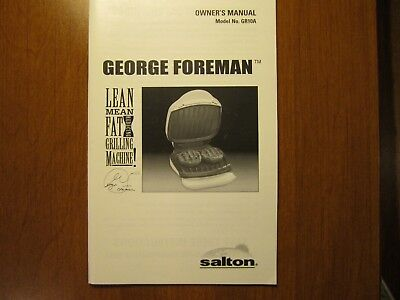 George Foreman Salton Lean Mean Fat Grilling Machine ~ Owner's Manual ~ GR10A