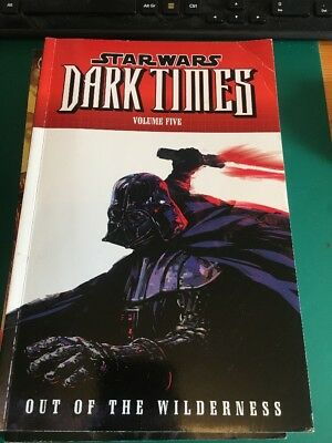 Dark Horse Comics: STAR WARS DARK TIMES Vol.5 OUT OF THE WILDERNESS Graphic