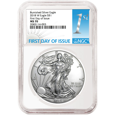 2018-W Burnished $1 American Silver Eagle NGC MS70 FDI First Label