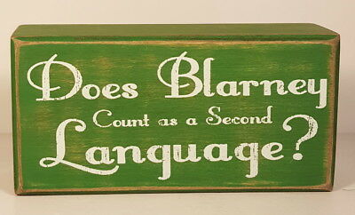 Primitives by Kathy Christmas  Irish Chalk Box Sign DOES BLARNEY COUNT