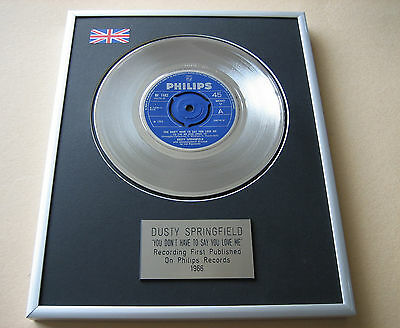 DUSTY SPRINGFIELD You Don't Have To Say You Love Me PLATINUM DISC PRESENTATION