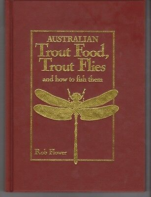Australian Trout Food, Trout Flies And How To Fish Them. Ltd Leather Edn 52/250