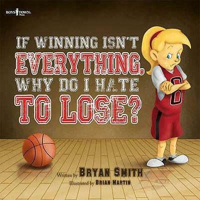 NEW If Wining Isn't Everything, Why Do I Hate To Lose? BOOK (Paperback)