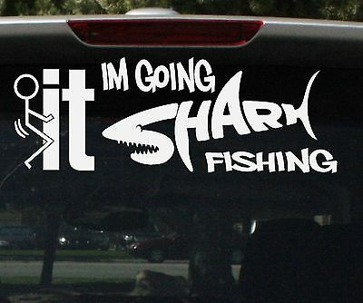 FISH GOING SHARK FISHING Decal for Boat CAR 4x4 FUNNY rude Sticker 275mm