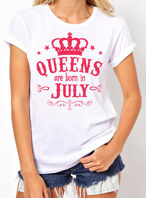 Queens Are Born in July Women's T-shirt. Birthday Girl. gift for her. S-3XL