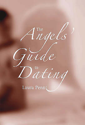 The Angels' Guide to Dating, Penn, Laura, New Book
