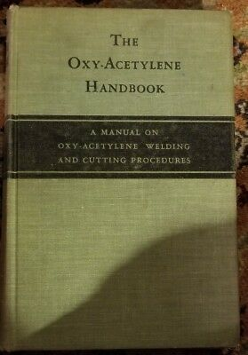THE OXY-ACETYLENE HANDBOOK 11th HB Edition 1951 LINDE AIR PRODUCTS