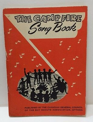 The Camp Fire Song Book Boy Scouts Association of Ottawa