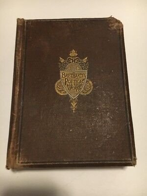 Antique Book-The Poetical Works Of Bret Harte 1881
