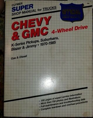 CLYMER Super Shop Manual CHEVY & GMC 4 wheel drive K Series  Blazer1970-1985