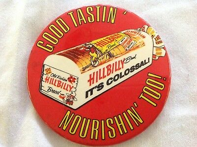 """Hillbilly Bread """"It's Colossal"""" Pinback Button"""