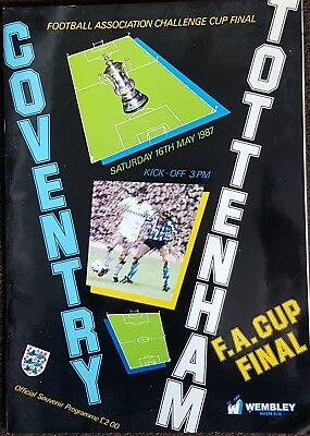 Tottenham/Spurs V Coventry 1987 FA Cup Final Programme