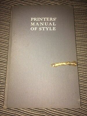 Printers Manual Of Style Vintage Hard Cover Book 1927