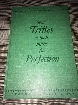 Some Trifles Which Make For Perfection. Carl Rawlins. 1949 Book Making