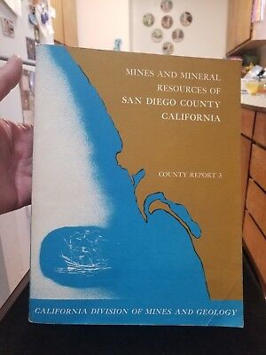 Vtg Book- Mines and Mineral Resources of San Diego Counties for (rock hounds)