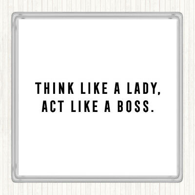 White Black Act Like A Boss Quote Drinks Mat Coaster