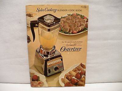 """1966 Osterizer Cookbook """"Spin Cookery 10 Speed Cyclomatic"""" Advertising Booklet"""
