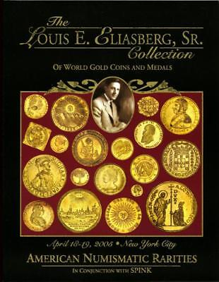 ANR/Spink: Louis Eliasberg Collection World Gold Coins & Medals