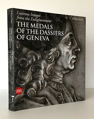 Eisler: Lustrous Images from the Enlightenment. Medals of the Dassiers of Geneva