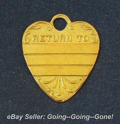 ANTIQUE DOG TAG DOG COLLAR CHARM ID TAG SHIELD SHAPE RETURN TO BRASS LATE 1800's