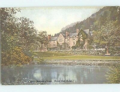 Pre-Chrome ROYAL OAK HOTEL Betws-Y-Coed In Conwy Valley - Wales UK F6656