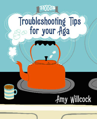 Amy Willcock - Troubleshooting Tips for Your Aga (Paperback) 9780091920159