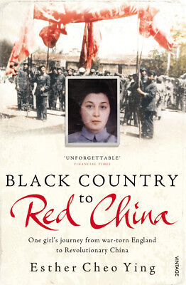 Esther Cheo Ying - Black Country to Red China (Paperback) 9780099536031