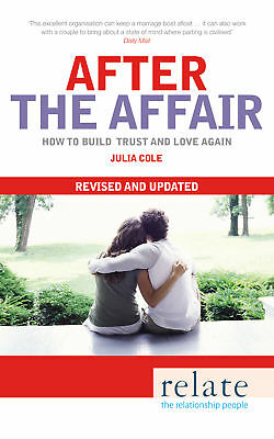 Julia Cole - Relate - After The Affair (Paperback) 9780091935184