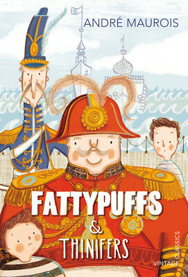 Andre Maurois - Fattypuffs and Thinifers (Paperback) 9780099582922