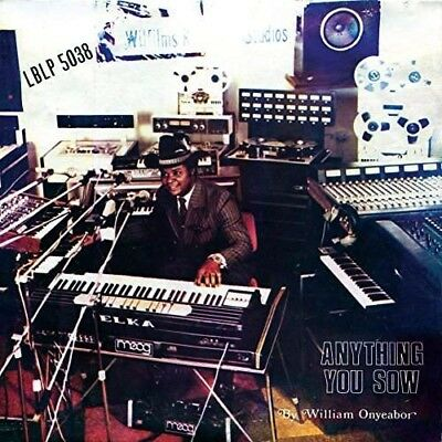 Anything You Sow - ONYEABOR WILLIAM [LP]