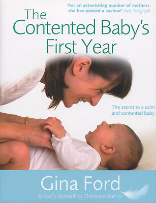 Contented Baby's First Year, The - Ford,gina