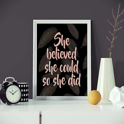 She Believed She Could So She Did Rose Gold Text Fashion Print Wall Art NEW 2019