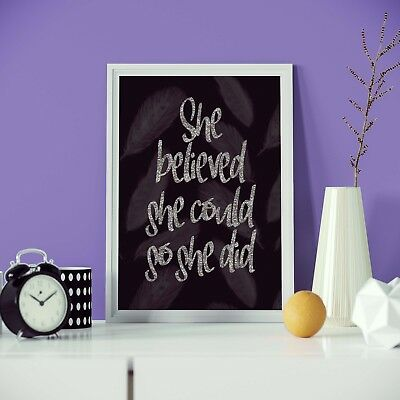 She Believed She Could So She Did Silver Text Fashion Print Wall Art NEW