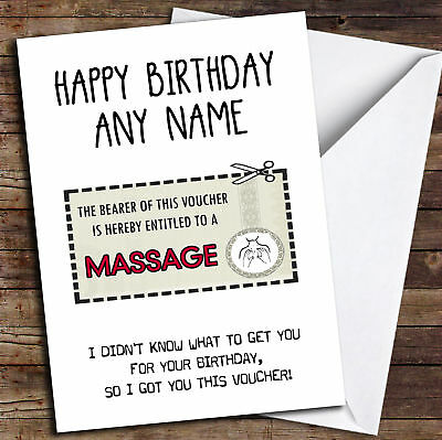 Funny Gift Voucher Massage Personalised Birthday Card