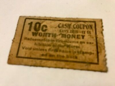 Vintage cash coupon 10c worth money redeemable in premiums at store