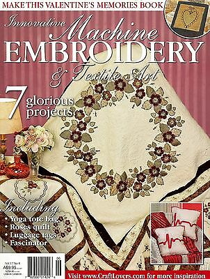Machine Embroidery & Textile Art Magazine. Vol 17 No 8.  2011.