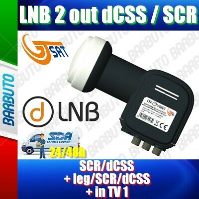 LNB 2 out dCSS (SCR/dCSS + leg/SCR/dCSS + in TV 1 out SCR/dCSS + 1 Out ibrido)