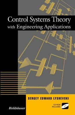 Control Systems Theory with Engineering Applications Lyshevski, Sergey E. Cont..