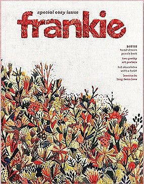 Frankie Magazine Issue 84, July August 2018 - Frankie Press - Special Cosy Issue