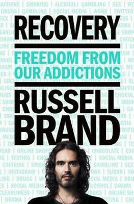 (NEW) Recovery by Russell Brand : Freedom from Our Addictions (Hardcover)