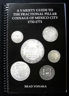 Book variety guide for Mexico City pillar reales coins