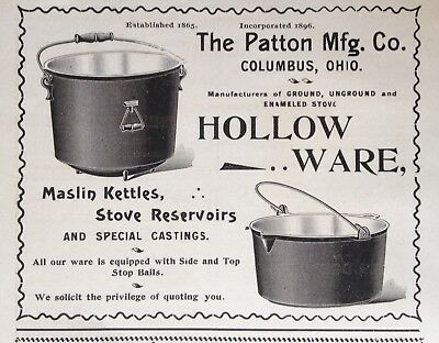 1897 Ad(1800-27)~The Patton Mfg. Co. Columbus, Ohio. Hollow Ware Kettles